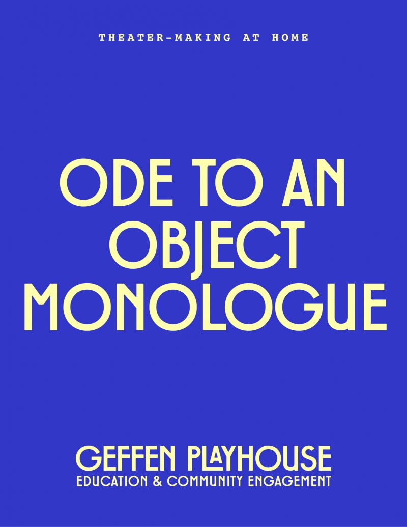 Ode To An Object Monologue