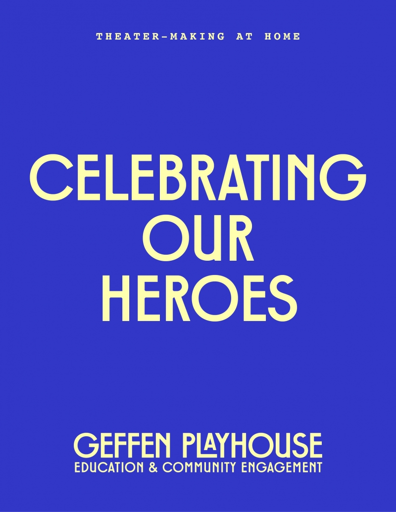 Celebrating Our Heroes