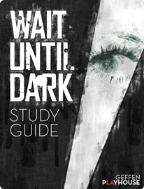 Wait Until Dark Study Guide